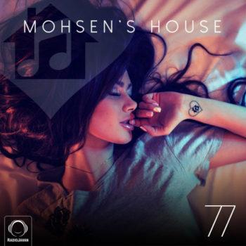 MOHSEN'S HOUSE 77